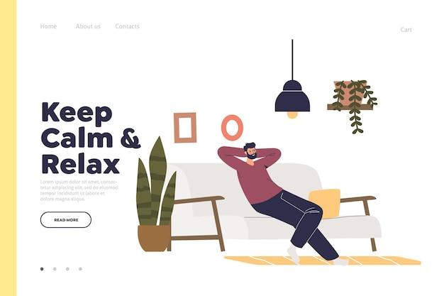 Blijf kalm en ontspan de bestemmingspagina met de man die ontspant op de bank in de woonkamer. Premium Vector