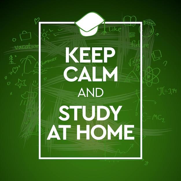Blijf kalm en studeer thuis. Premium Vector