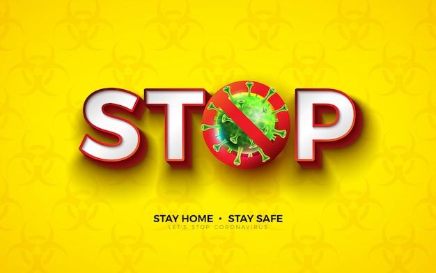 Blijf thuis. stop coronavirus design met covid-19 virus cell op biological danger symbol Gratis Vector
