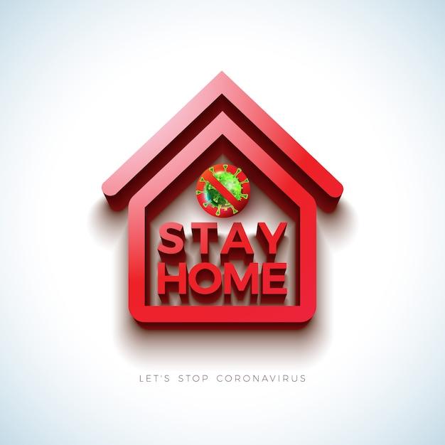 Blijf thuis. stop coronavirus design met covid-19 virus en 3d house symbol Gratis Vector