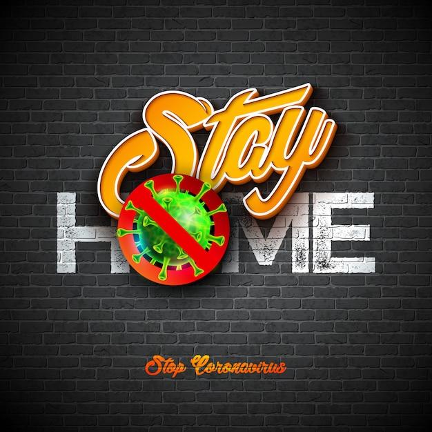 Blijf thuis. stop coronavirus design met covid-19 virus en 3d letter op brick wall background. Gratis Vector