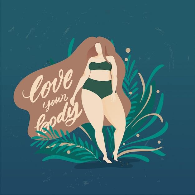 Body positieve poster met trendy handgetekende letters love your body. meisje met mooie haren tegen een achtergrond van groene bladeren en planten. vrouwelijke personages. feminisme citaat Premium Vector