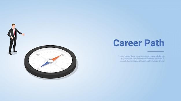 Carrièrepad met zakenman en kompasrichting voor websitemalplaatje of landingsstartpagina met moderne isometrische stijl Premium Vector