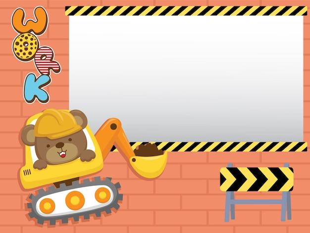 Cartoon van leeg leeg frame met schattige beer op bouwvoertuig Premium Vector