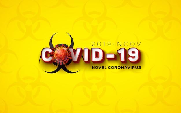 Covid19. nieuw coronavirus conceptontwerp met viruscel en biologisch gevarensymbool Gratis Vector