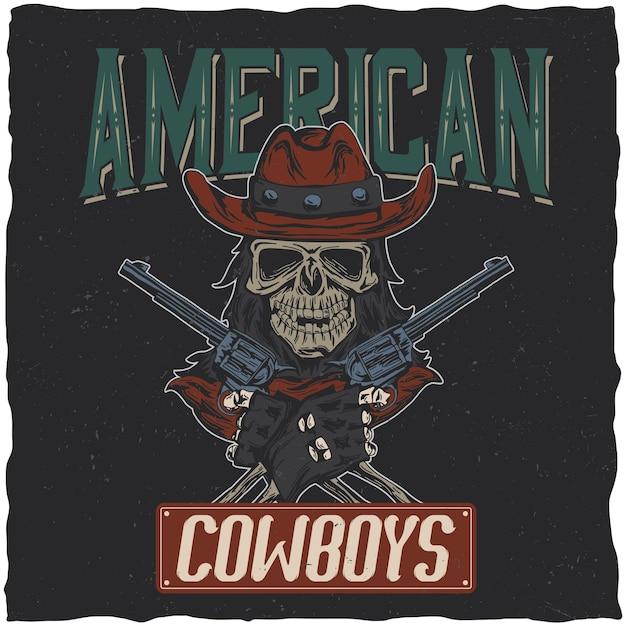 Cowboy-t-shirtontwerp met illustratie van schedel in de hoed met twee kanonnen bij de handen. Gratis Vector