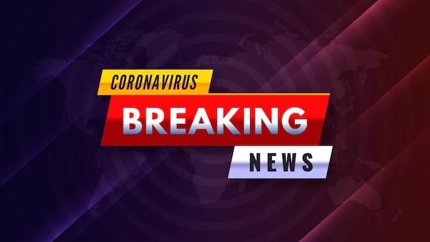 Creatieve coronavirus breaking news-achtergrond Premium Vector