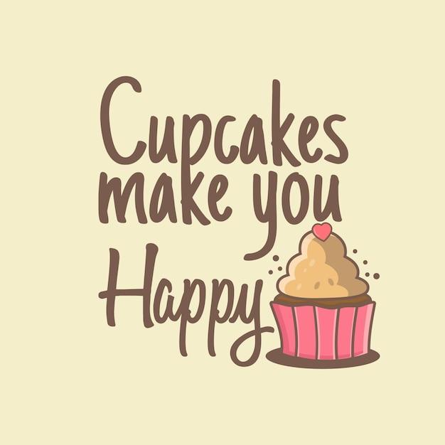 Cupcake maakt je blij Premium Vector