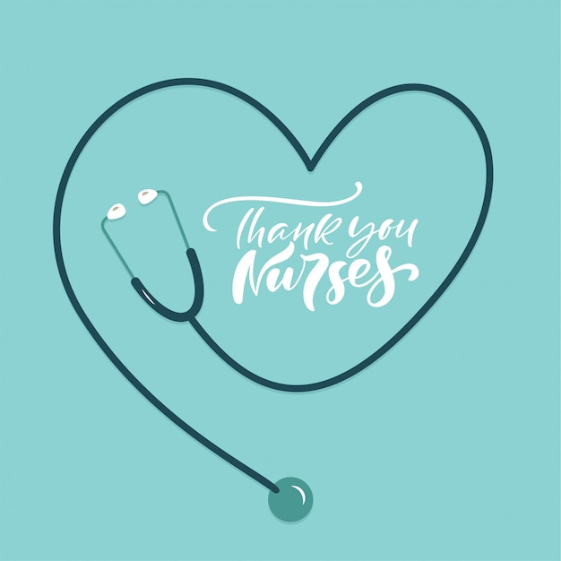 Dank u verpleegkundigen belettering tekst met stethoscoop. illustratie voor international nurses day. Premium Vector