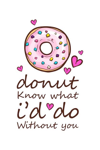 Donuts t-shirt citeert vectorillustratie Premium Vector