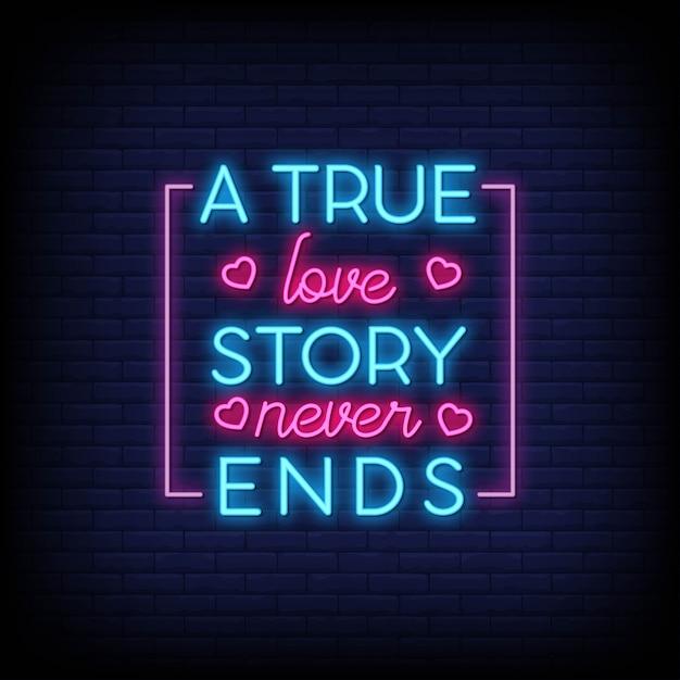 Een waar liefdesverhaal eindigt nooit voor een poster in neonstijl. Premium Vector