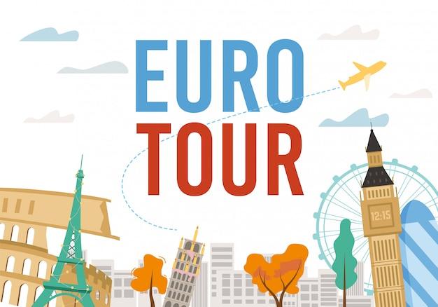 Euro tour-excursie met beroemd monumentontwerp Premium Vector