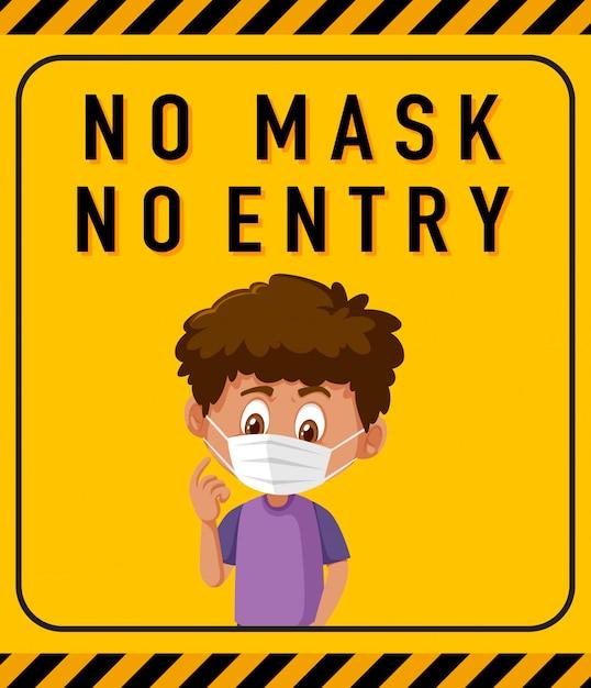 Geen masker geen ingang waarschuwingsbord met stripfiguur Premium Vector