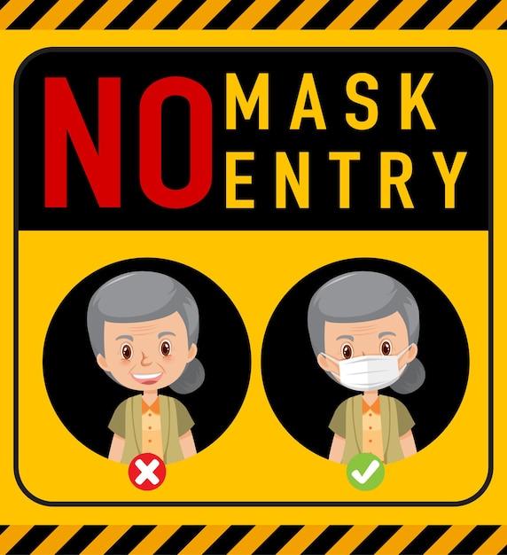 Geen masker geen toegang waarschuwingsbord met stripfiguur Premium Vector
