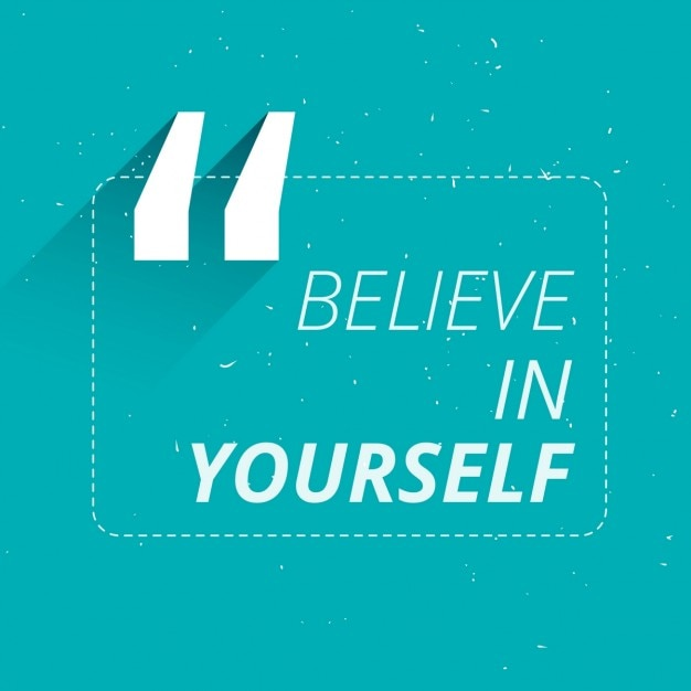 Nice Quotes Download: Geloof In Jezelf Inspirerende Citaat Vector