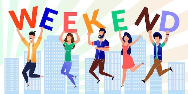Gelukkig collega's houden letter made weekend word Premium Vector