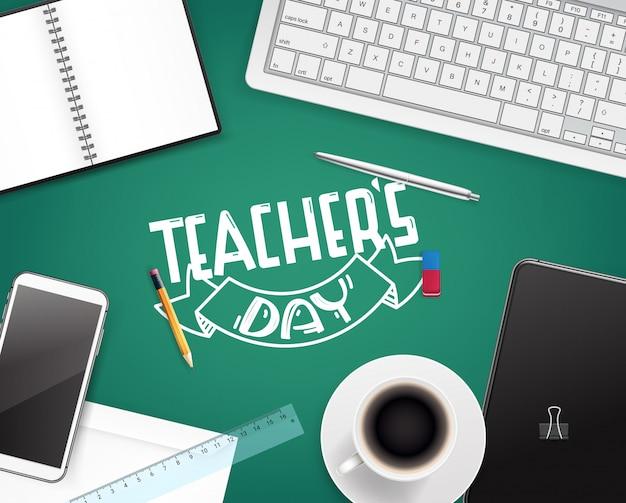 Gelukkig leraren dag wenskaart. concept bovenaanzicht Premium Vector