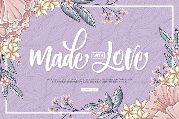 Gemaakt met liefde belettering met florale achtergrond Premium Vector