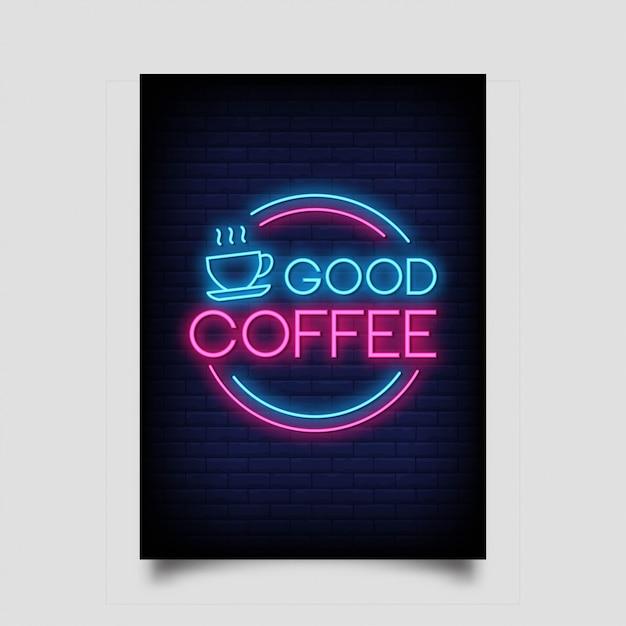 Goede koffie in neontekenstijl Premium Vector
