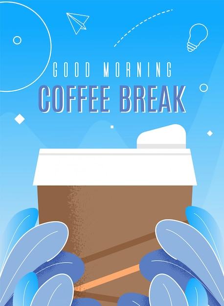 Goede koffiepauze banner Premium Vector