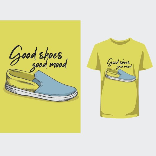 Goede schoenen goed humeur typografie ontwerp t-shirt Premium Vector