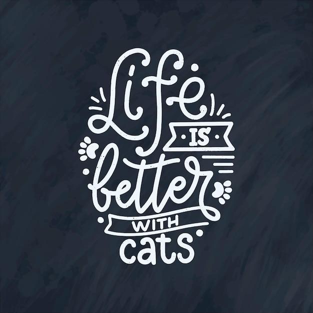 Grappige belettering citaat over katten in de hand getekende stijl. Premium Vector