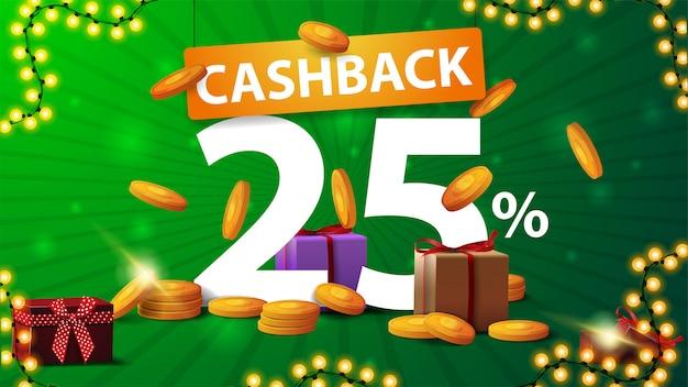 Groene cashback banner met grote aantallen procent 25 met gouden munten rond, gouden munten vallen van de top en grote oranje aanwijzer met titel Premium Vector