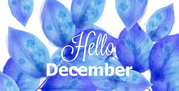 Hallo december achtergrond met blauwe bladeren Premium Vector