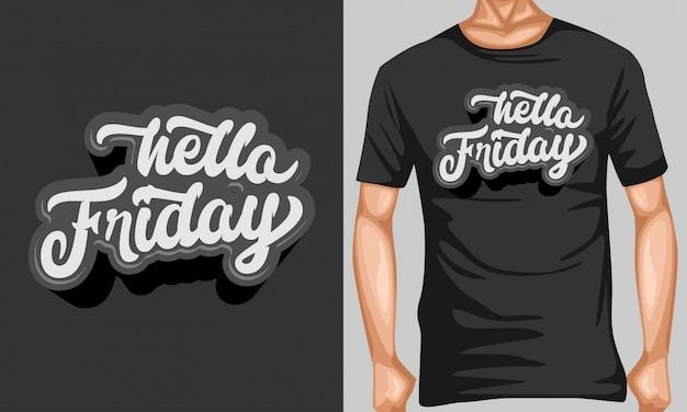 Hallo firday belettering typografie voor t-shirt design Premium Vector