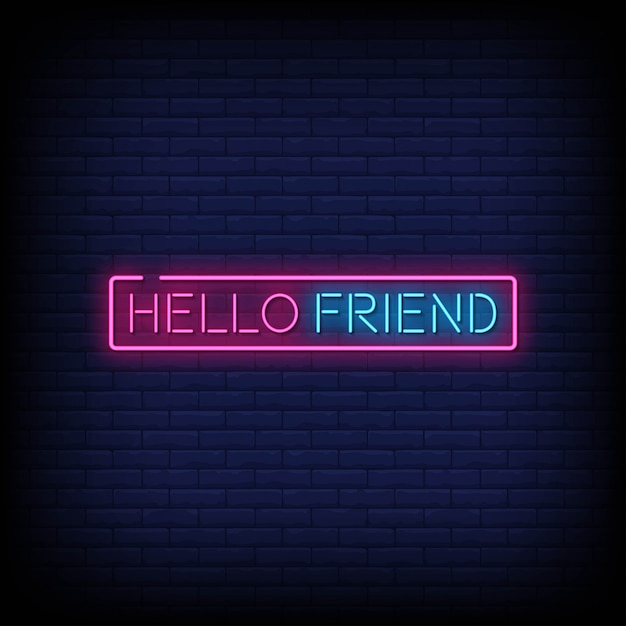 Hallo vriend neon borden stijl tekst Premium Vector