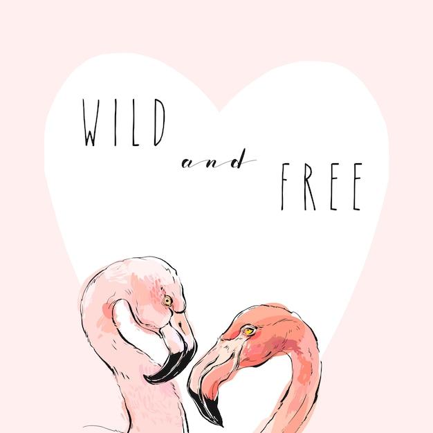 Hand getekend tropische romantische illustratie met een paar van twee roze flamingo's en moderne kalligrafie offerte wild en vrij geïsoleerd. Premium Vector