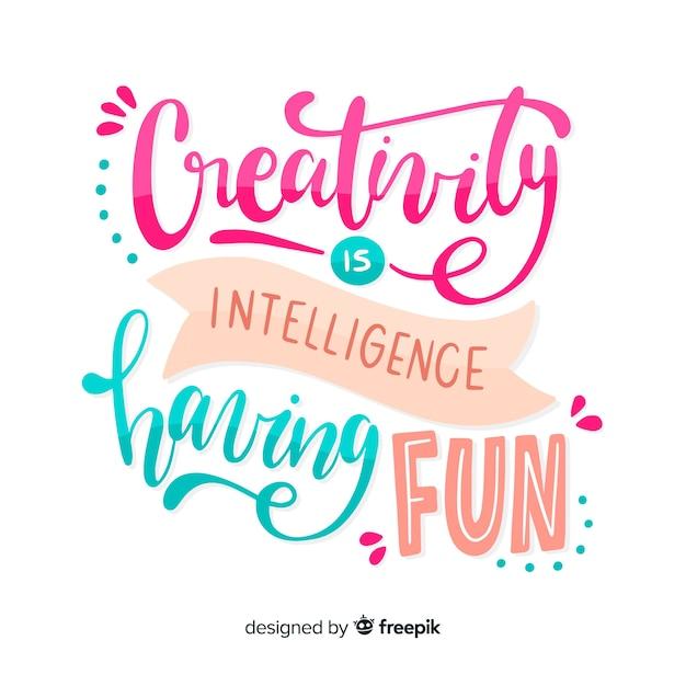 Hand getrokken creativiteit citaat belettering achtergrond Gratis Vector