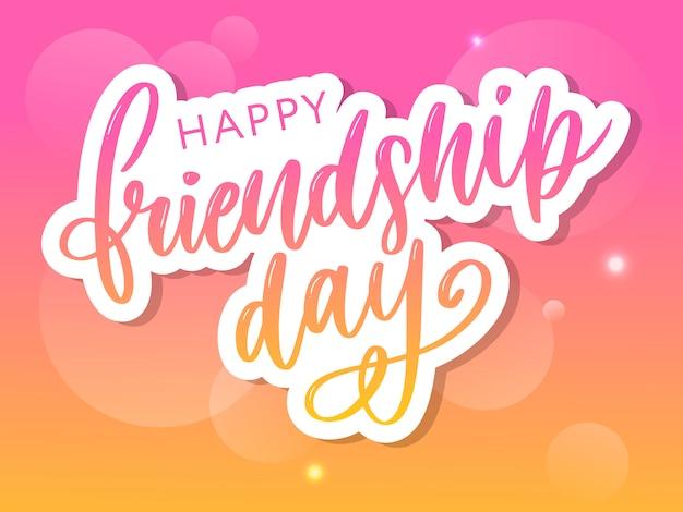 Hand getrokken gelukkige vriendschap dag belettering Premium Vector