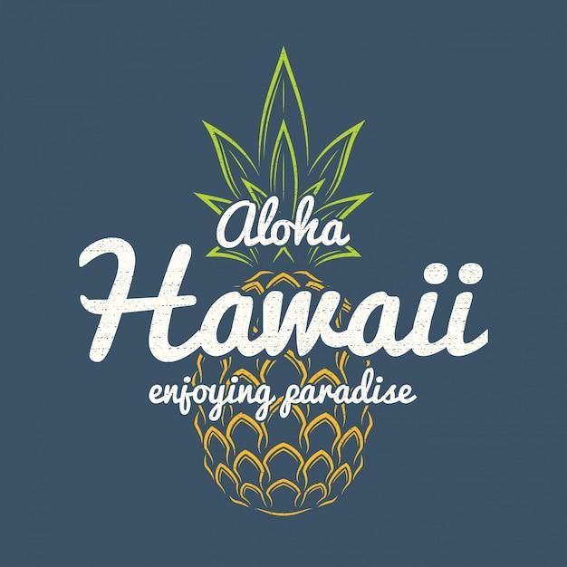 Hawaii geniet van paradijs t-shirt print met ananas. Premium Vector
