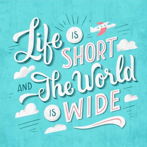 Het leven is kort en de wereld is wijd reizende letters Gratis Vector