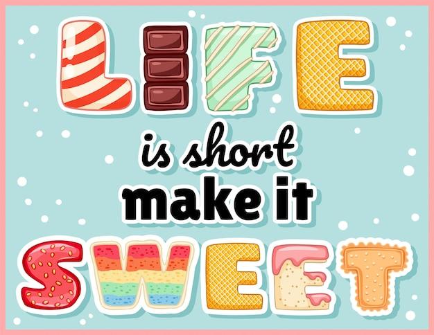 Het leven is kort, maak het lieve schattige grappige ansichtkaart. roze geglazuurde verleidelijke inscriptie flyer. Premium Vector