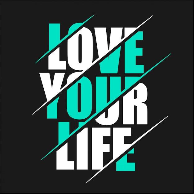 Hou van je leven - typografie Premium Vector