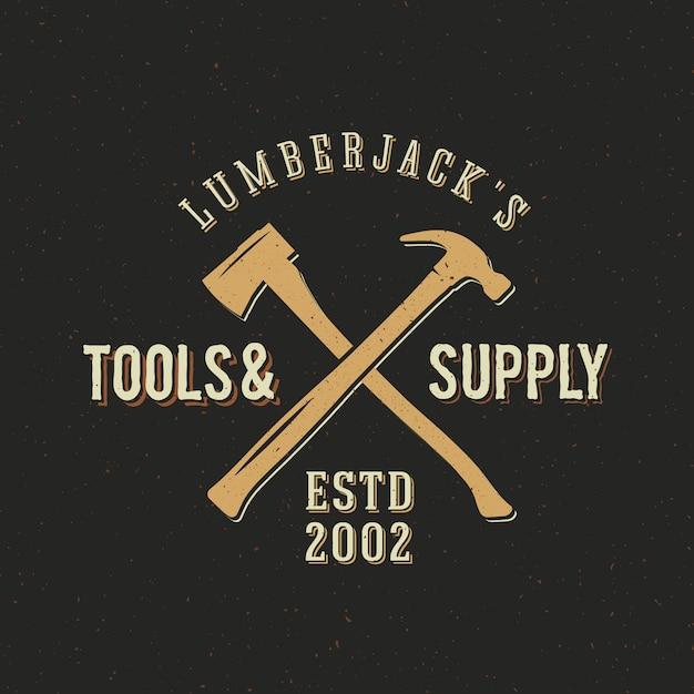 Houthakker tools en vintage logo sjabloon leveren Premium Vector