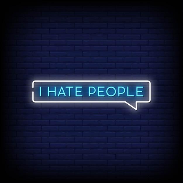 Ik haat mensen neon signs style text Premium Vector