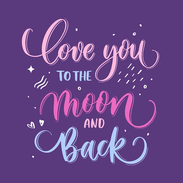 Ik hou van je tot de maan en terug hand belettering Premium Vector