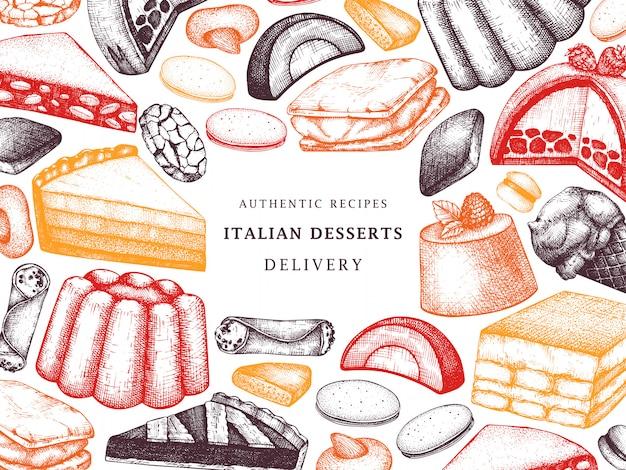 Italiaanse desserts, gebakjes, koekjesframe. hand getrokken bakken schets illustratie. bakkerij in kleur. vintage italiaanse zoete voedselachtergrond voor snelle voedsellevering, koffie, restaurantmenu. Premium Vector