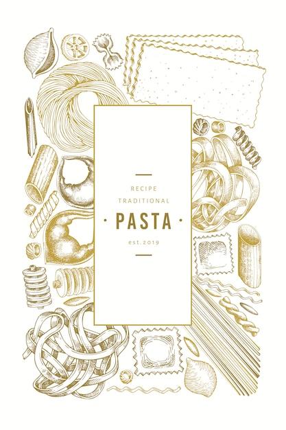 Italiaanse pasta ontwerpsjabloon. hand getekend voedsel vectorillustratie. gegraveerde stijl. vintage pasta verschillende soorten. Premium Vector