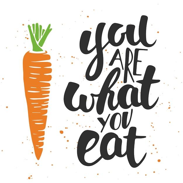 Je bent wat je eet. handgeschreven letters. Premium Vector