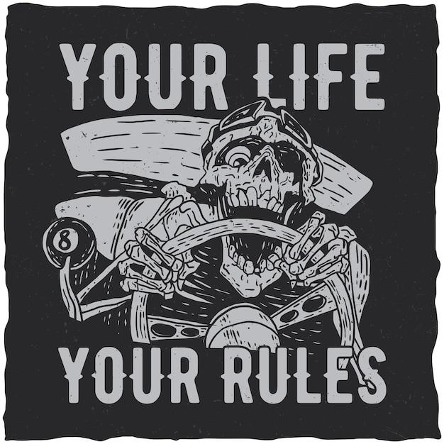 Jouw leven, jouw regels poster met skelet Gratis Vector