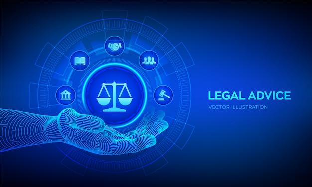 Juridisch advies concept op virtueel scherm. wetteken in robotachtige hand. Premium Vector