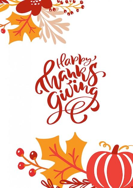 Kalligrafie belettering tekst happy thanksgiving day Premium Vector
