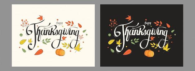 Kalligrafie van happy thanksgiving-kaarten met pompoen en herfstbladeren ingericht in twee kleuren optie. Premium Vector