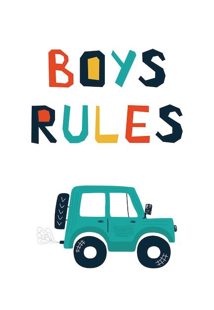 Kinderposter met auto off-road en belettering jongensregels in cartoon-stijl. Premium Vector
