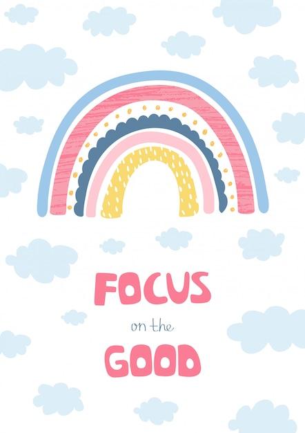Kleurrijke illustratie met regenboog, wolken en hand letters focus op het goede voor kinderen Premium Vector