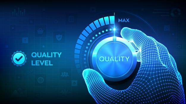 Knop knop kwaliteitsniveaus. wireframe-hand die een kwaliteitsniveauknop naar de maximale positie draait. Premium Vector